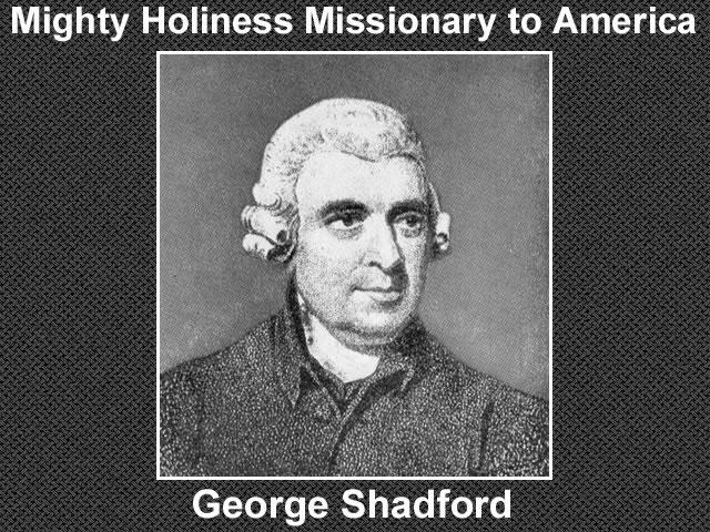 George Shadford British Methodist Minister